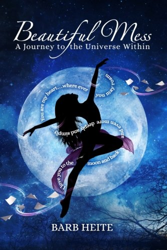 Read Online Beautiful Mess: A Journey to the Universe Within PDF