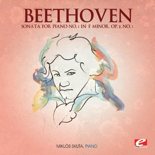 Beethoven: Sonata for Piano No. 1 in F Minor, Op. 2, No. 1 (Digitally Remastered) (Beethoven Piano Sonata Op 2 No 1)
