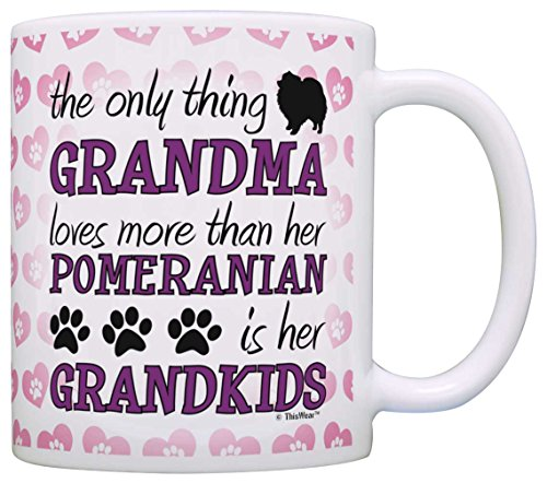 (Only Thing Grandma Loves More Than Her Pomeranian is Grandkids Gift Coffee Mug Tea Cup Hearts )