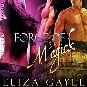 Force of Magick: Pentacles of Magick | Eliza Gayle