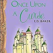 Once Upon a Curse  | E.D. Baker