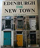 Edinburgh : The New Town, Nimmo, Ian, 0859763234