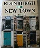 Edinburgh : The New Town, Nimmo, Ian, 0859763234