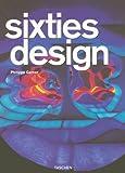 Sixties Design, Philippe Garner, 3836504758