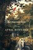 Romanticism, April Bernard, 0393068072