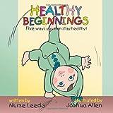 Healthy Beginnings, Nurse Leeda, 1477274510