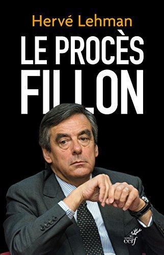 Le procès Fillon par Hervé Lehman
