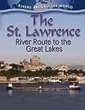 The St. Lawrence, Lynn Peppas, 0778774473