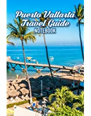 Puerto Vallarta Travel Guide Notebook: Notebook|Journal| Diary/ Lined - Size 6x9 Inches 100 Pages