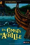 img - for Les combats d'Achille (French Edition) book / textbook / text book