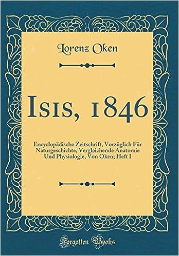 Isis, 1846: Encyclopädische Zeitschrift, Vorzüglich Für ...