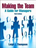L. L. Thompson's Making the Team(Making the Team (3rd Edition) [Paperback])2007