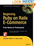 Beginning Ruby on Rails E-Commerce: F...