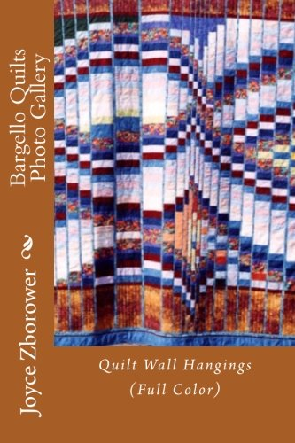 Read Online Bargello Quilts Photo Gallery: Quilt Wall Hangings (The Kick Start Creativity Series) ebook