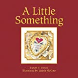 A Little Something, Susan V. Bosak, 189623206X
