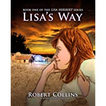 "Lisa's Way (The ""Lisa Herbert"" Series Book 1)"