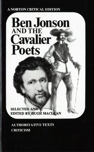 Ben Jonson and the Cavalier Poets (Norton Critical Editions)