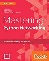Mastering Python Networking Front Cover