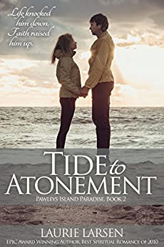 Tide to Atonement (Pawleys Island Paradise Book 2) by [Larsen, Laurie]