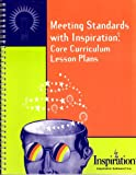 Meeting Standards with Inspiration : Core Curriculum Lesson Plans, , 0928539350