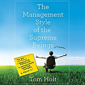 The Management Style of the Supreme Beings Audiobook