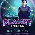 The Planet Thieves Audiobook by Dan Krokos Narrated by Kirby Heyborne
