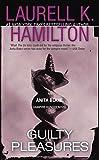 Guilty Pleasures (Anita Blake, Vampire Hunter: Book 1) by  Laurell K. Hamilton in stock, buy online here