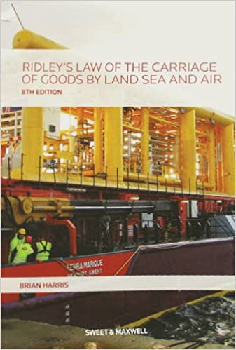 Ridley's Law of the Carriage of Goods by Land, Sea and Air