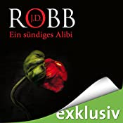 Ein sündiges Alibi (Eve Dallas 26) | J. D. Robb