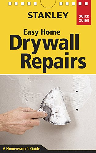 Stanley Easy Home Drywall Repairs (Quick Guide)