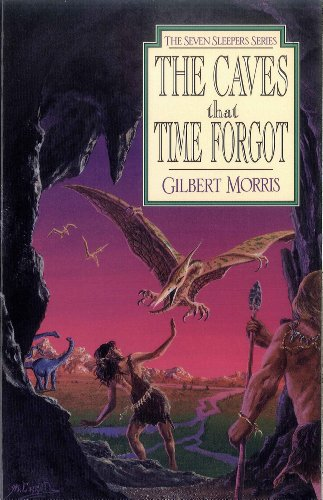(The Caves That Time Forgot (Seven Sleepers Series Book 4))