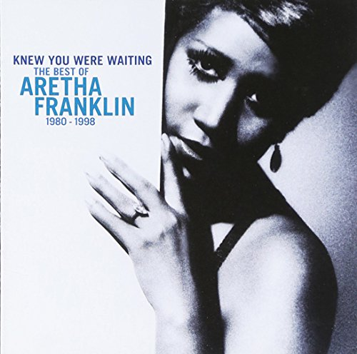 Aretha Franklin - Knew You Were Waiting The Best Of Aretha Franklin 1980-1998 - Zortam Music