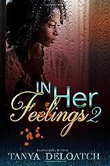 In Her Feelings 2 Paperback
