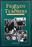 Friends and Teachers : Hong Kong and Its People, 1953-87, Hayes, James, 9622093965