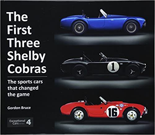 The First Three Shelby Cobras The Sports Cars That Changed The Game