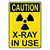 Weatherproof Plastic Vertical OSHA CAUTION X-Ray In Use Sign with English Text and Symbol