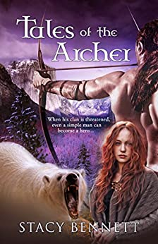 Tales of the Archer: A Corthan Companion by [Bennett, Stacy]