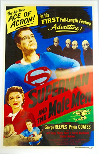 1951 – Superman and the Mole Men – George Reeves, Phyllis Coates – 11×17 Inch Reproduction Poster – In Top Loader – OOP – Mint – Collectible