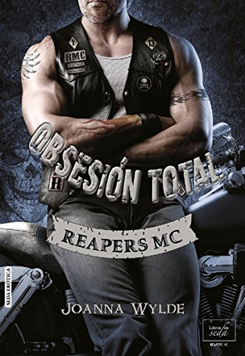 OBSESIÓN TOTAL (Reapers MC - 4) (Spanish Edition)