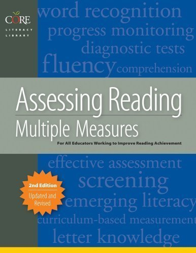 Assessing Reading Multiple Measures, 2nd Edition 2nd (second) Edition by Linda Diamond published by Arena Press (2008)