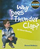 Why Does Thunder Clap?, Michael McMahon, 1448804078