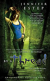 By a Thread (Elemental Assassin Series Book 6) by [Estep, Jennifer]