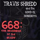 668: The Neighbor of the Beast