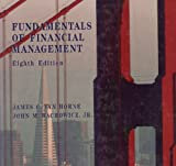 Fundamentals of Financial Management, Van Horne, James C. and Wachowicz, John M., Jr., 0133518345