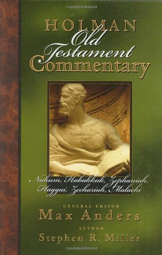 Holman Old Testament Commenatry - Nahum-Malachi (HOLMAN OLD TESTAMENT COMMENTARY) ebook