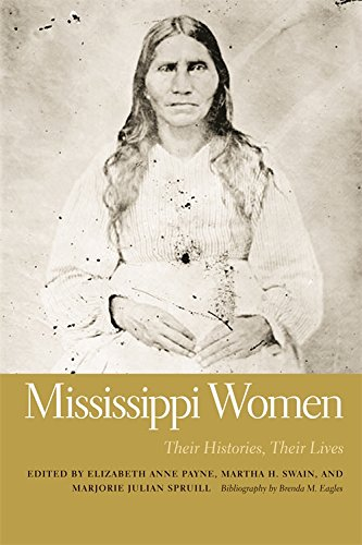 Books : Mississippi Women: Their Histories, Their Lives (Southern Women:  Their Lives and Times Ser.)