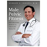 img - for Male Pelvic Fitness: Optimizing Sexual & Urinary Health book / textbook / text book