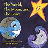 The World, the Moon, and the Stars