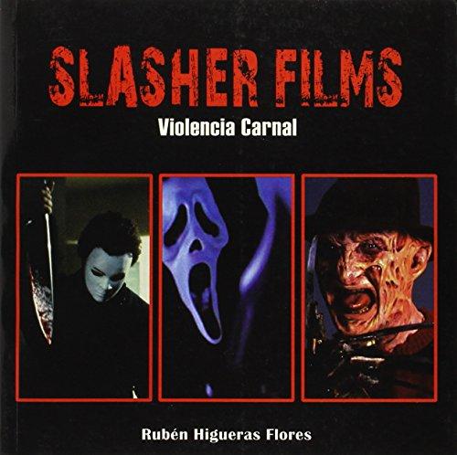 Descargar Libro Slasher Films - Violencia Carnal Ruben Higueras Flores