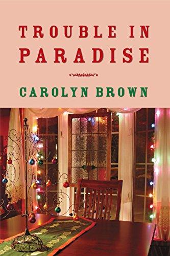 Trouble Paradise Carolyn Brown ebook